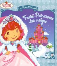 Les Fraisi-Princesses - Amélie Lamirand |