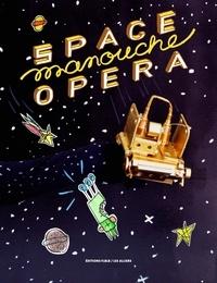 Amélie Laval et Zelda Pressigout - Space Manouche Opera.