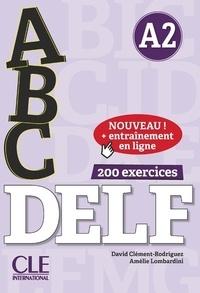 Amélie Lombardini et David Clément-Rodriguez - ABC DELF A2. 1 CD audio MP3