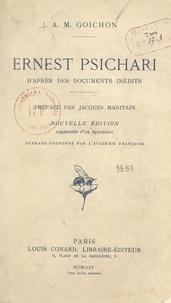 Amélie-Marie Goichon et Jacques Maritain - Ernest Psichari.