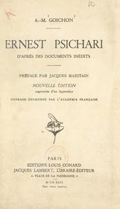 Amélie-Marie Goichon et  Fernand - Ernest Psichari - D'après des documents inédits.