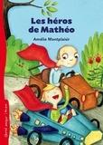 Amélie Montplaisir - Les héros de Mathéo.
