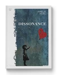 Amélie Noël - Dissonance.