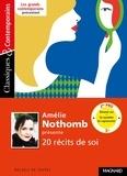 Amélie Nothomb - Amélie Nothomb présente 20 récits de soi - Se raconter, se représenter.