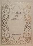 Amélie Nothomb - Hygiène de l'assassin - Manuscrit - édition limitée et numérotée.