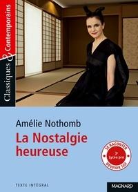 Amélie Nothomb - La nostalgie heureuse.