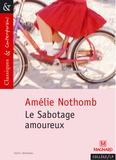 Amélie Nothomb - Le sabotage amoureux.