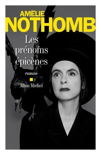 Les Prénoms épicènes - Amélie Nothomb - Format ePub - 9782226431134 - 11,99 €