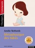 Amélie Nothomb - Métaphysique des tubes.