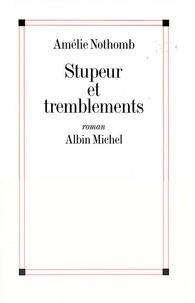 Ebooks forums téléchargement gratuit Stupeur et tremblements 9782226109507 par Amélie Nothomb PDB RTF iBook