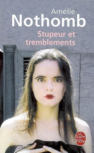 Amélie Nothomb - Stupeur et tremblements.