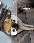 Amélie Pignarre - Je cuisine naturel.