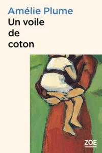 Amélie Plume - Un voile de coton.