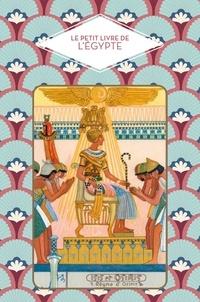 Amélie Poggi - Le petit livre de l'Égypte.