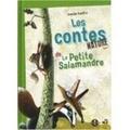 Amélie Sandre - Les contes de la petite salamandre.
