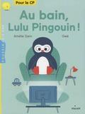 Amélie Sarn et  Gwé - Au bain, Lulu Pingouin !.