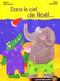 Amélie Sarn-Cantin et Nadia Bouchama - Dans le ciel de Noël....