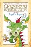 Amélie Sarn - Chroniques du marais qui pue, Tome 06 - Eraguff le dragon.