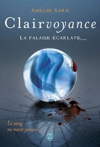 Amélie Sarn - Clairvoyance - La falaise écarlate.