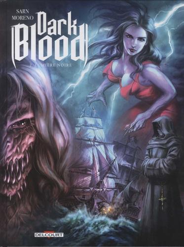 Dark Blood Tome 2 Lumière noire