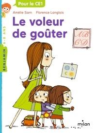 Amélie Sarn et Florence Langlois - Le voleur de goûter.