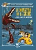 Amélie Sarn et Laurent Audouin - Les aventures fantastiques de Sacré-Coeur  : Le monstre de la Seine.