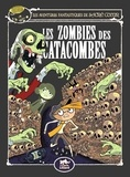 Amélie Sarn et Laurent Audouin - Sacré-Coeur et les Zombies des catacombes.