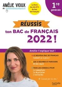 Amélie Vioux - Réussis ton Bac de français 1re générale.