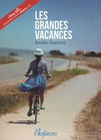 Amélie Visentini - Les Grandes Vacances.
