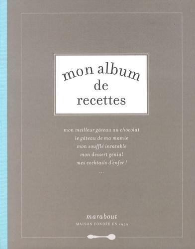 Amélie Vuillon - Mon album de recettes.