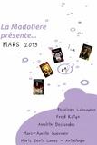 Amelith Deslandes et Marc-Aurèle Guerrier - La Madolière présente ... - Catalogue mars 2013.