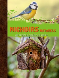 Amen Fisher et Maria Fisher - Nichoirs naturels.
