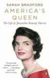 America's Queen - The Life of Jacqueline Kennedy Onassis.