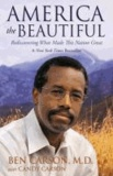 America the Beautiful: Rediscovering What Made This Nation Great.