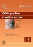American Academy Ophthalmology et  SFO - Orbite, paupières et système lacrymal.