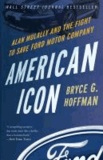 American Icon - Alan Mulally and the Fight to Save Ford Motor Company.