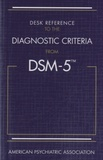 American Psychiatric Asso - Desk Reference to the Diagnostic Criteria from DSM-5.