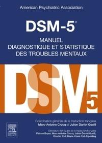 American Psychiatric Asso - DSM-5 - Manuel diagnostique et statistique des troubles mentaux.