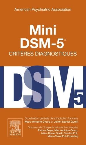 American Psychiatric Asso - Mini DSM-5 - Critères diagnostiques.