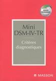 American Psychiatric Asso - Mini DSM-IV-TR - Critères diagnostiques.
