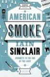 American Smoke - Journeys to the End of the Light.