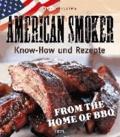 American Smoker - Know-how und Rezepte.