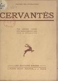 Americo Castro - Cervantès - Avec 40 planches en héliogravure.
