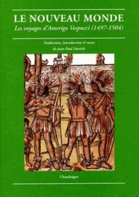 Amerigo Vespucci - Le Nouveau Monde - Les voyages d'Amerigo Vespucci (1497-1504).