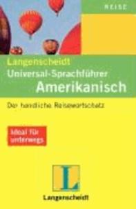 Amerikanisch. Universal - Sprachführer. Langenscheidt - Der handliche Reisewortschatz.