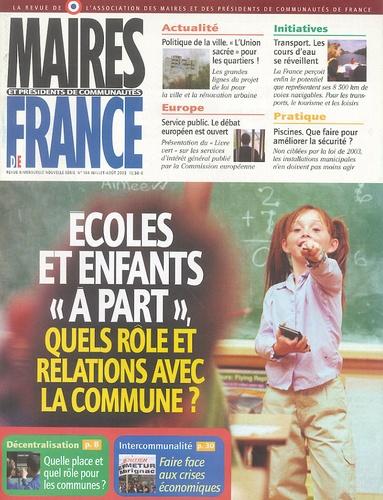 """Daniel Hoeffel - Maires et Présidents de communauté de France N° 156, Juillet-Aoüt : Ecoles et enfants """"à part"""", quels rôle et relations avec la commune ?."""
