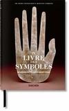 Ami Ronnberg et Kathleen Martin - Le livre des symboles - Réflexions sur des images archétypales.