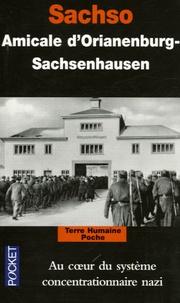 Amicale d'Oranienburg - Sachso - Au coeur du système concentrationnaire nazi.