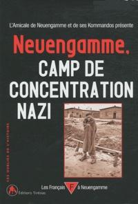 Amicale de Neuengamme - Neuengamme, camp de concentration nazi (1938-1945).
