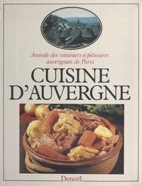 Amicale des cuisiniers et pâti et Christian Delu - Cuisine d'Auvergne.
